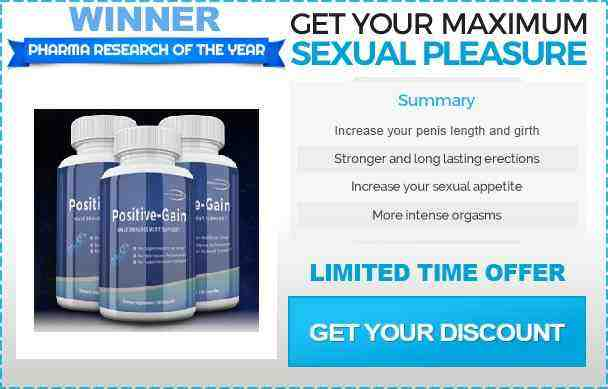 Positive Gain male enhanceent pills