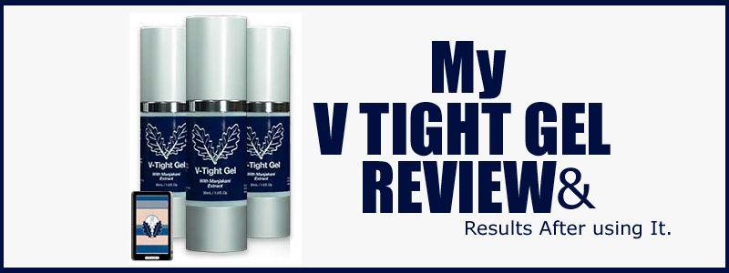 V Tight Gel Review